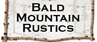 Bald Mountain Rustics